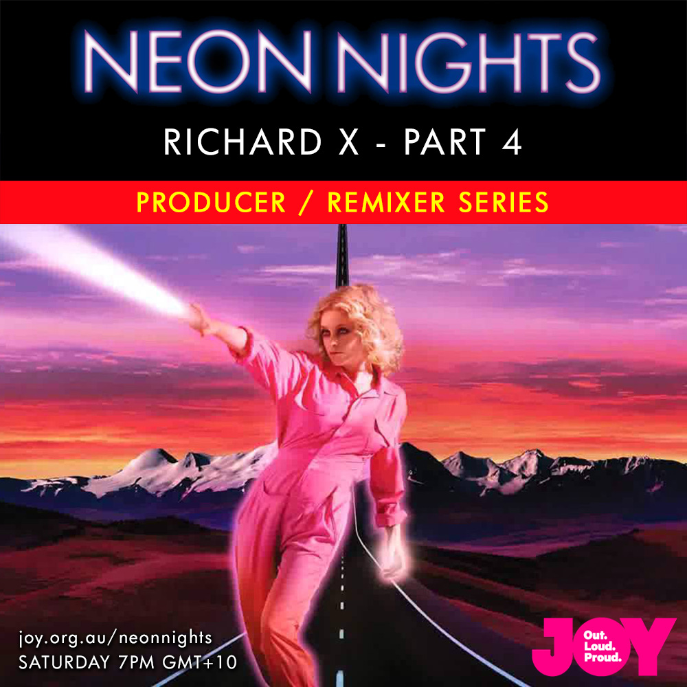 Neon Nights - 141 - Richard X Special - Part Four - Series