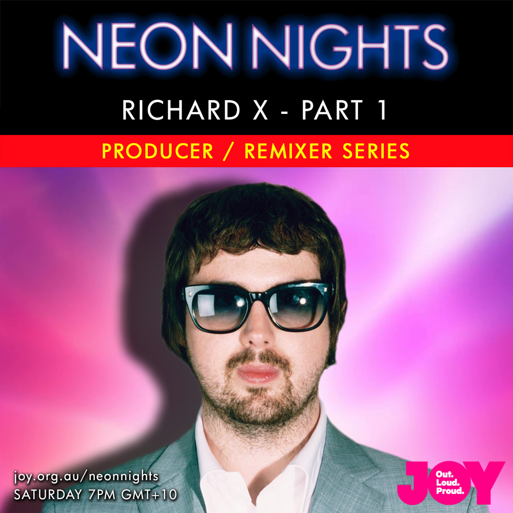 Neon Nights - 141 - Richard X Special - Part One - Series