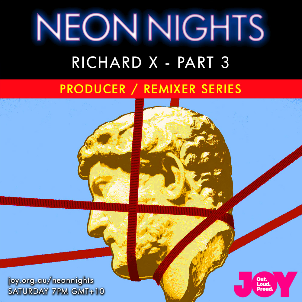 Neon Nights - 141 - Richard X Special - Part Three - Series