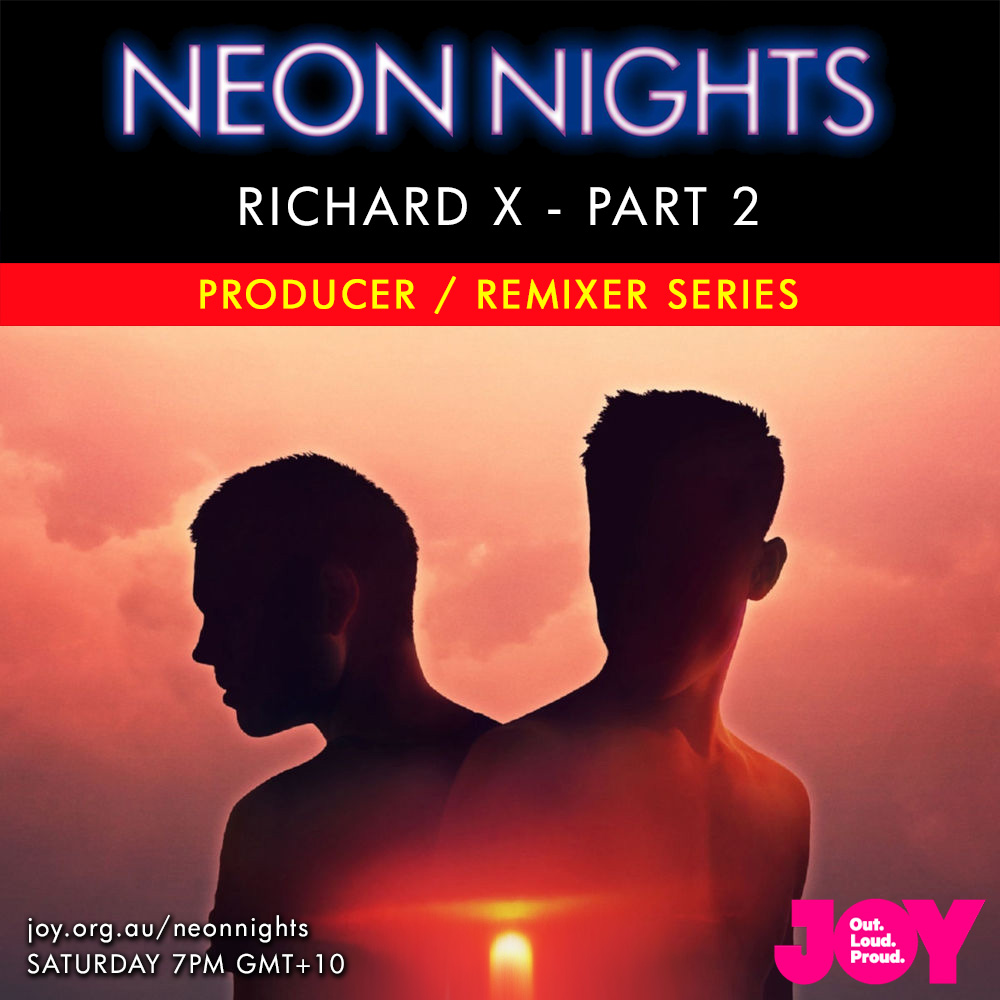 Neon Nights - 141 - Richard X Special - Part Two - Series