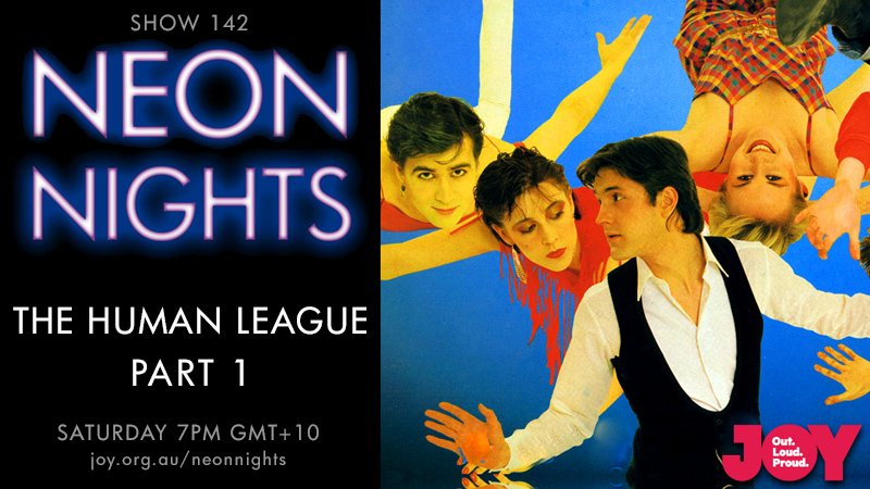 Neon Nights - 142 - Hootsuite - The Human League