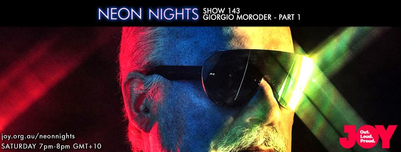 Neon Nights - 143 - Facebook - Giorgio Moroder - Part One