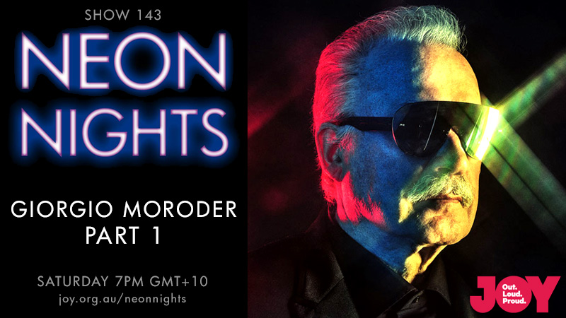 Neon Nights - 143 - Hootsuite - Giorgio Moroder - Part One