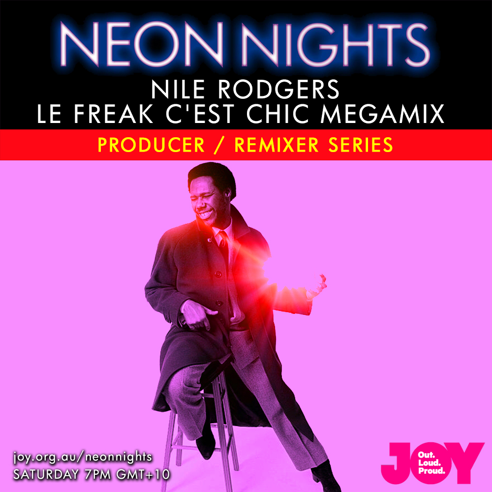Show 146 / Nile Rodgers – Le Freak C'est Chic Megamix