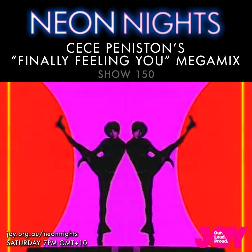 Show 150 / Finally Feeling You Megamix | Neon Nights
