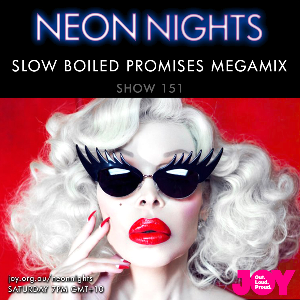 Show 151 / Slow Boiled Promises Megamix