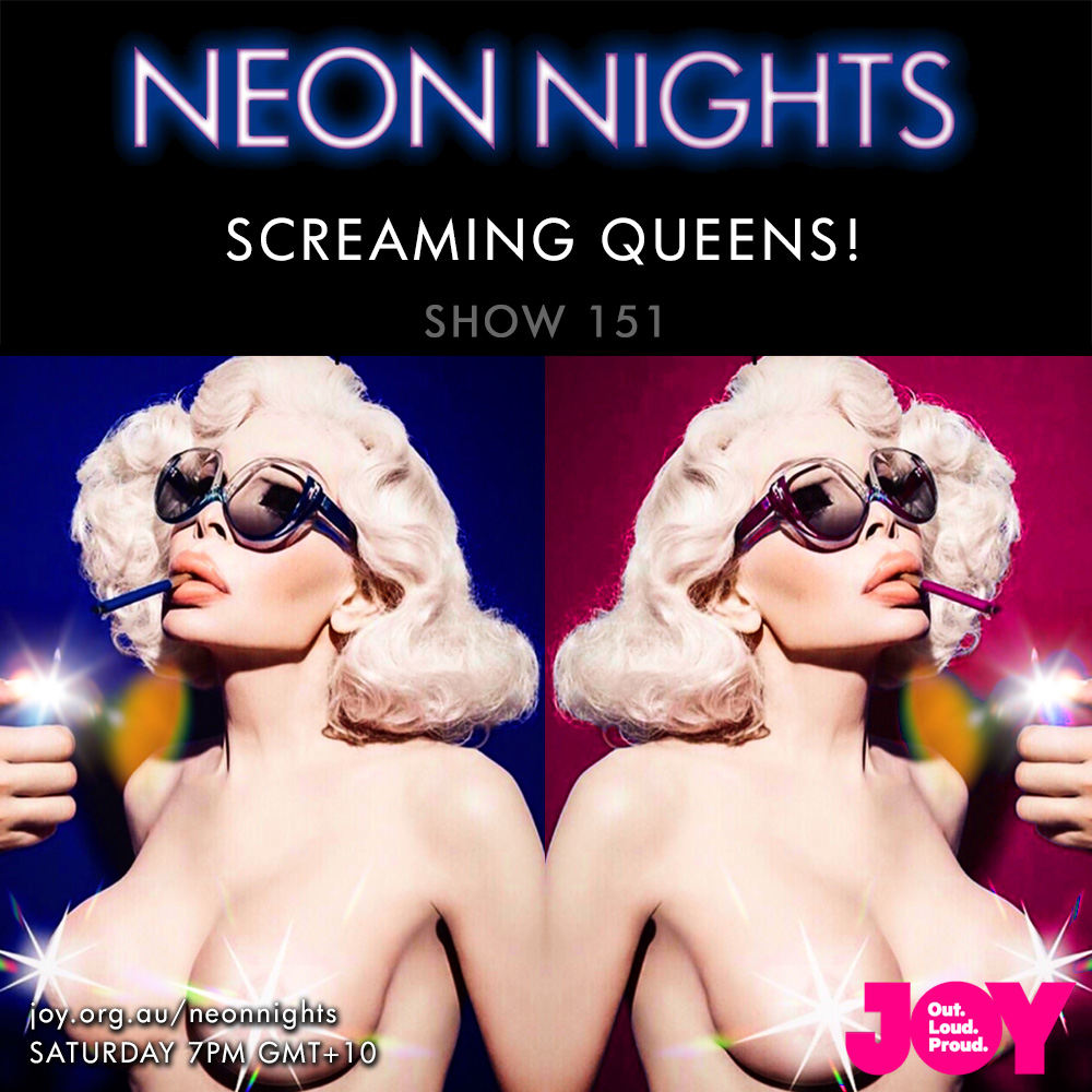 Neon Nights - 151 - Screaming Queens