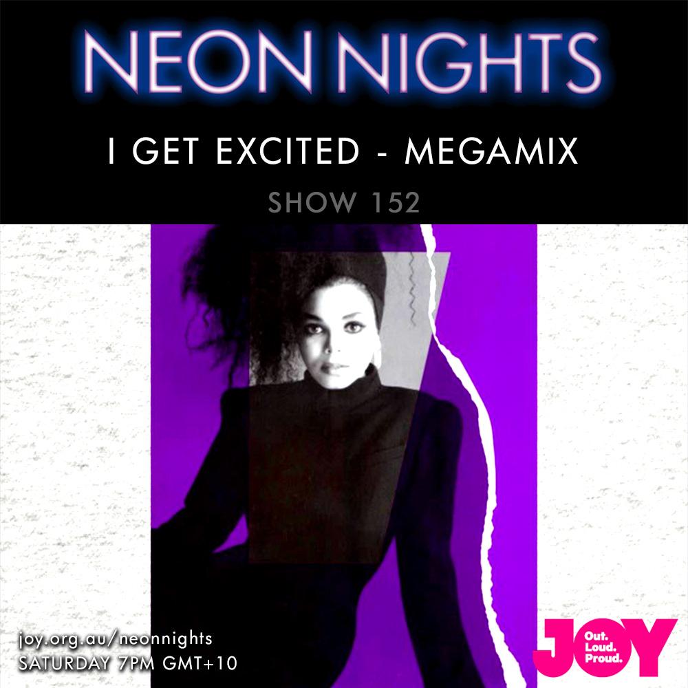Neon Nights - 152 - Janet Jackson - I Get Excited Megamix