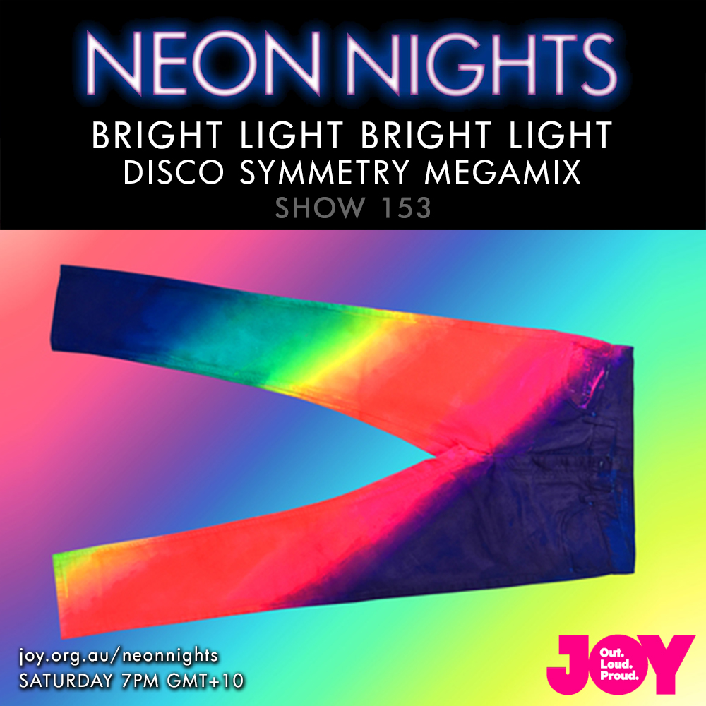 Neon Nights - 153 - Bright Light - Megamix - Disco Symmetry