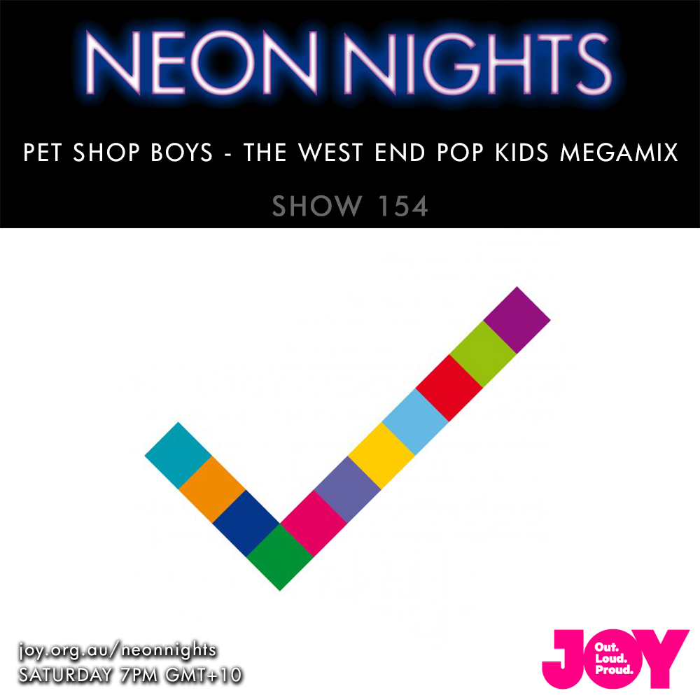 Show 154 / Pet Shop Boys – The West End Pop Kids Megamix