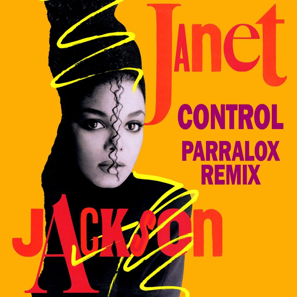 Janet Jackson - Control (Parralox Remix)