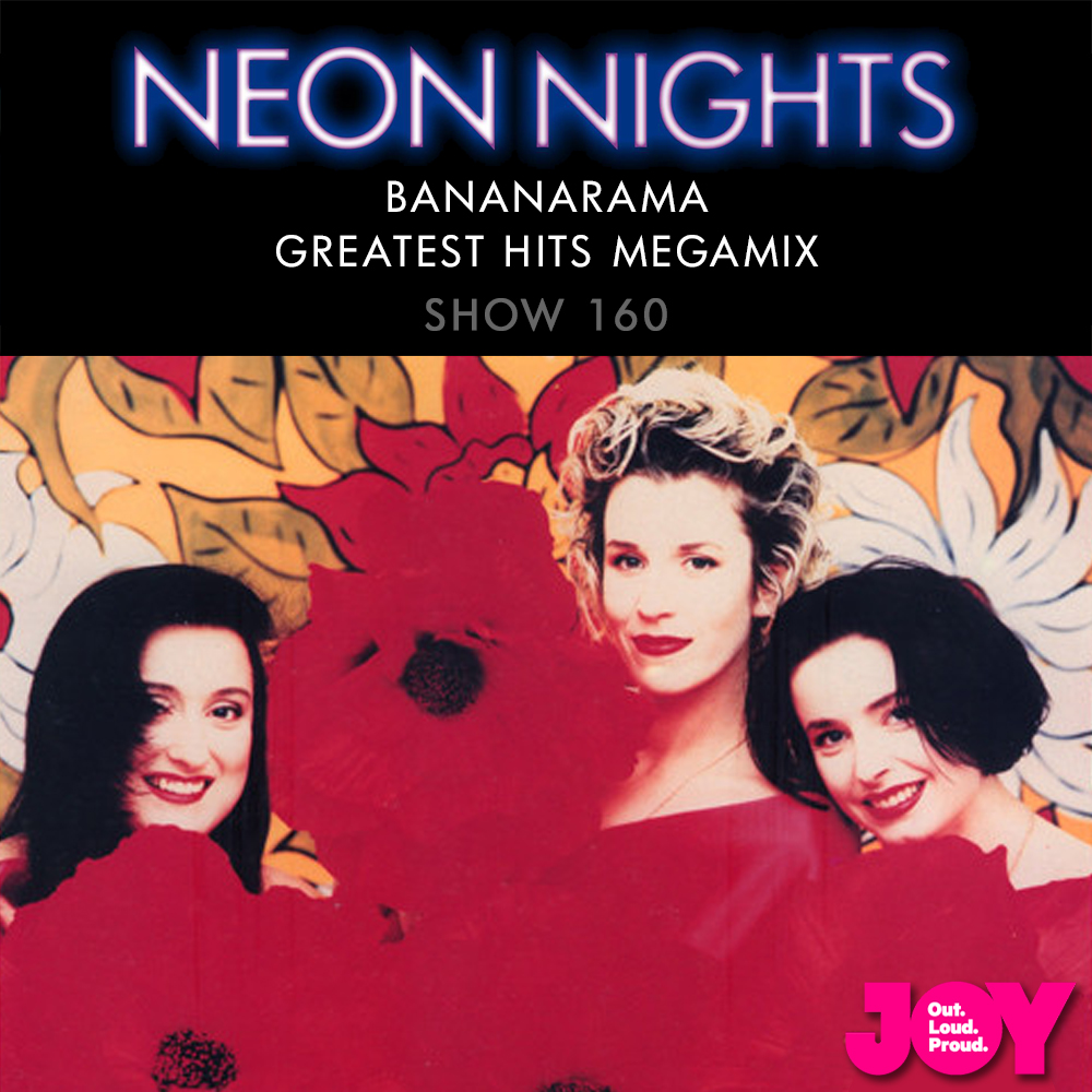 Show 160 / Bananarama – Greatest Hits Megamix