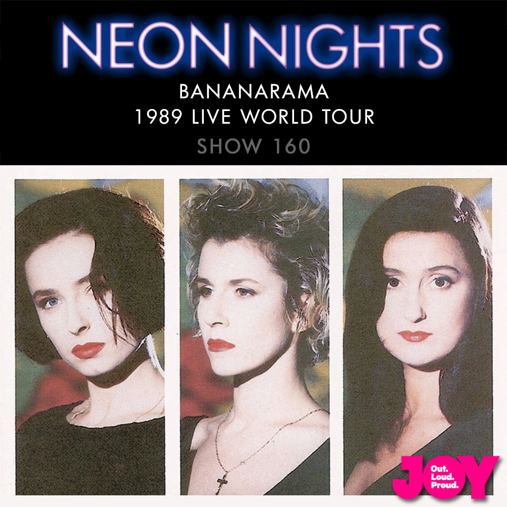 Show 160 / Bananarama – 1989 Live World Tour