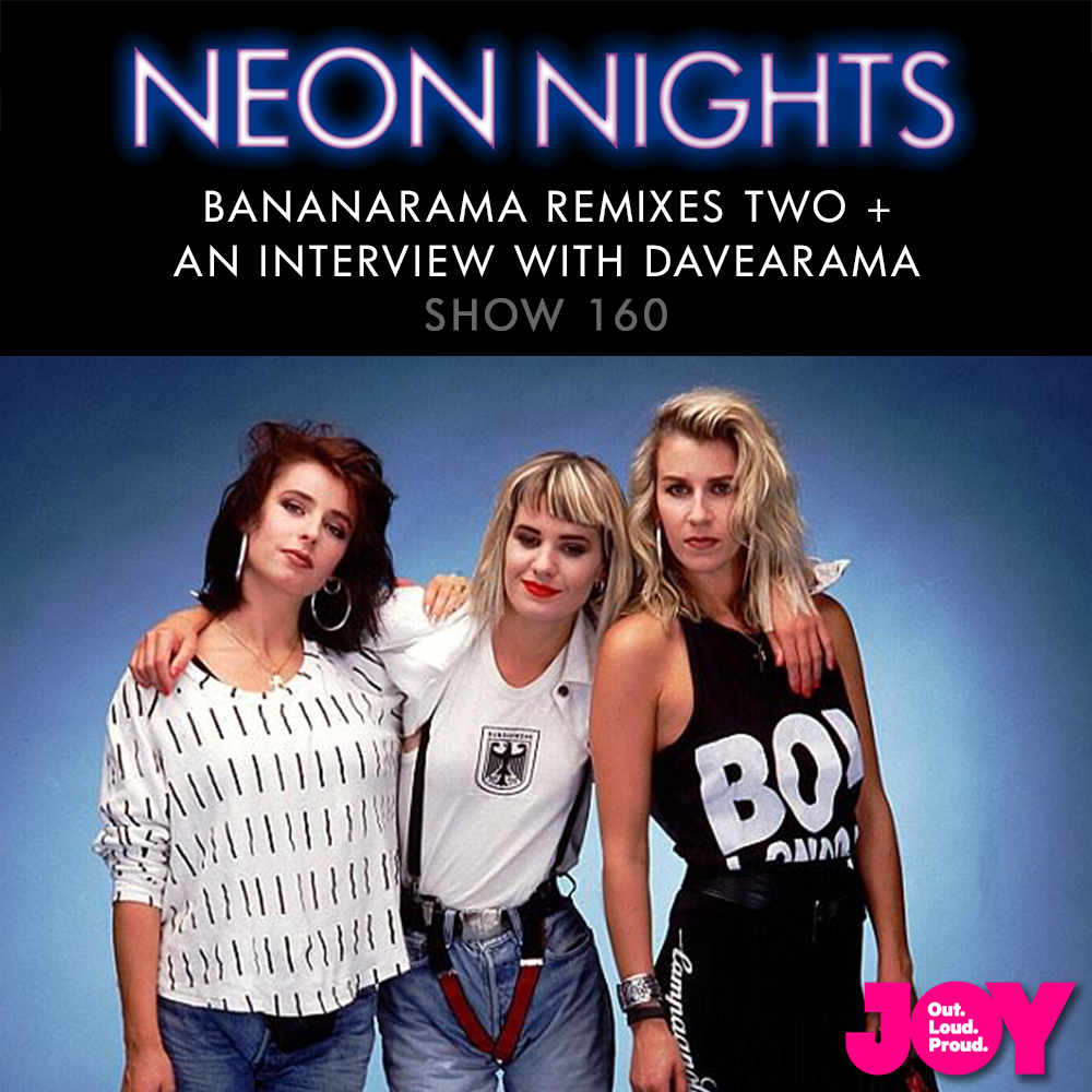Show 160 / Bananarama Remixes Two