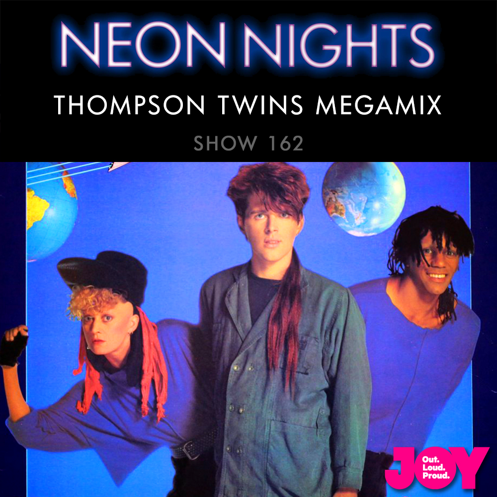 Neon Nights - 162 - Instagram - Thompson Twins Megamix
