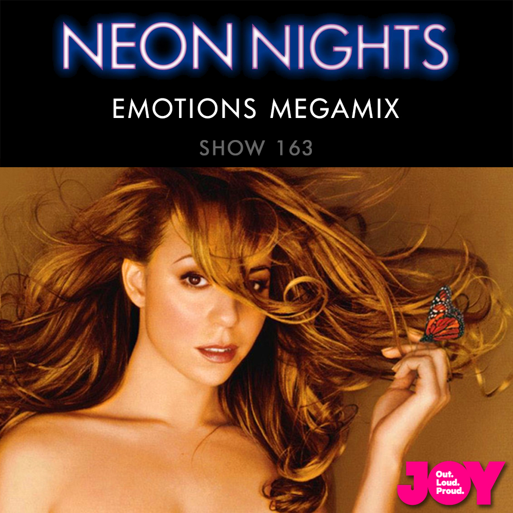 Show 163 / Mariah Carey - Emotions Megamix | Neon Nights