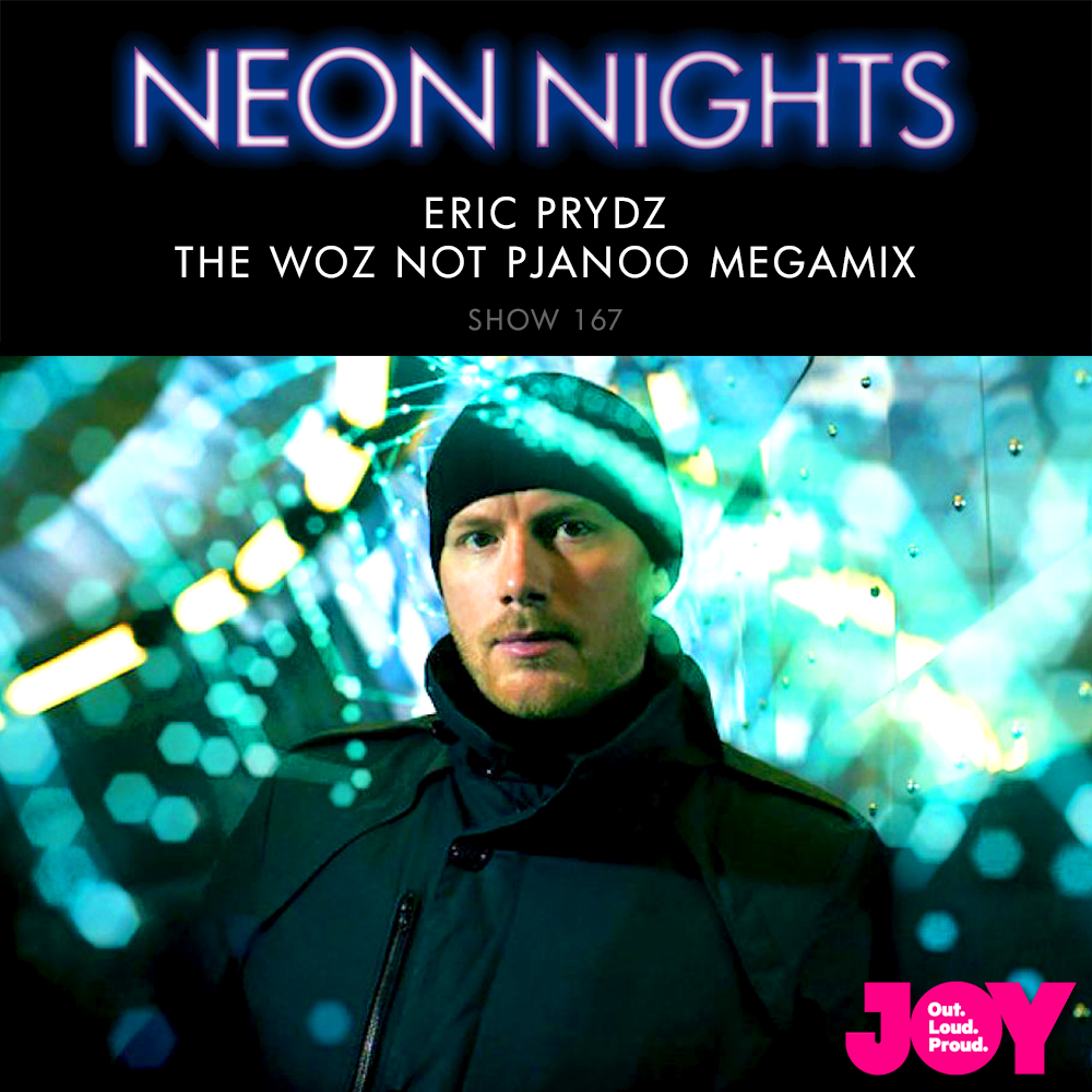 Show 167 / Eric Prydz – The Woz Not Pjanoo Megamix