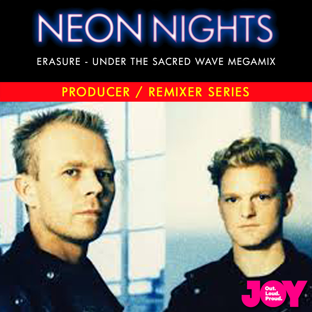Show 179 / Erasure – Under the Sacred Wave Megamix
