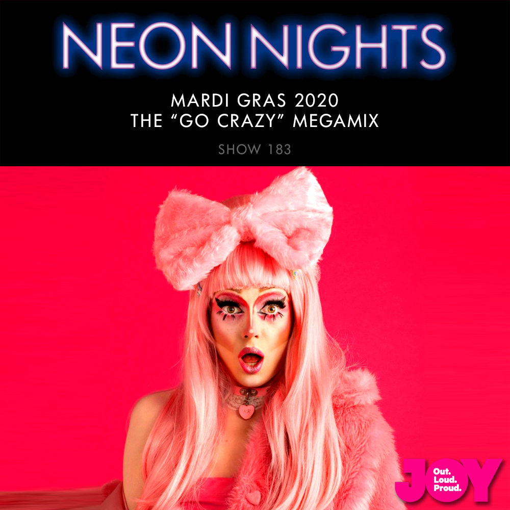 Show 183 – Mardi Gras 2020 – The Go Crazy Megamix