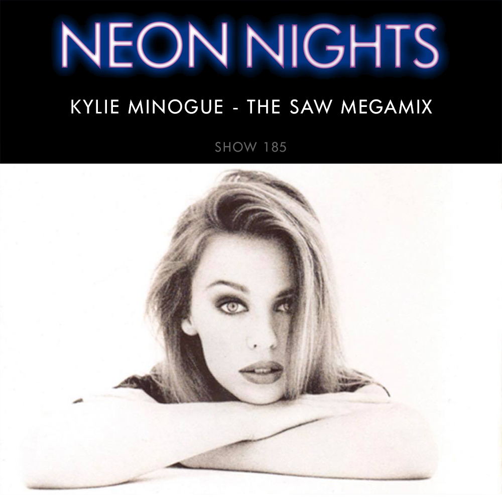 Show 185 – Kylie Minogue – The SAW Megamix