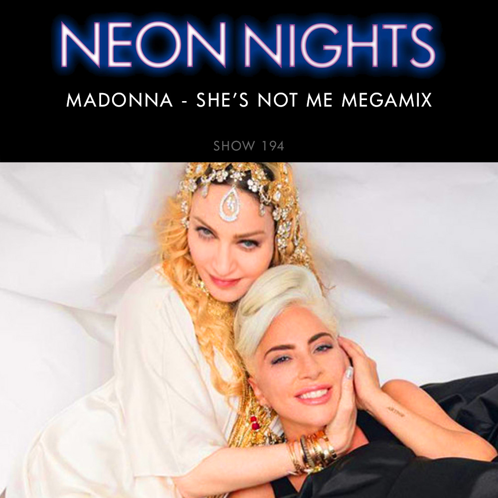 Show 194 – Madonna – She's Not Me Megamix