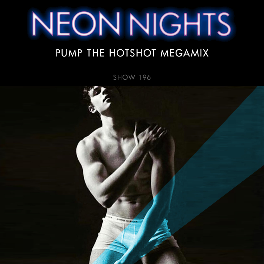 Show 196 – Pump The Hot Shot Megamix