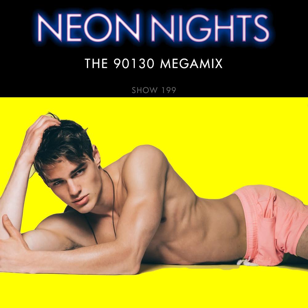 Neon Nights - 199 - The 90130 Megamix