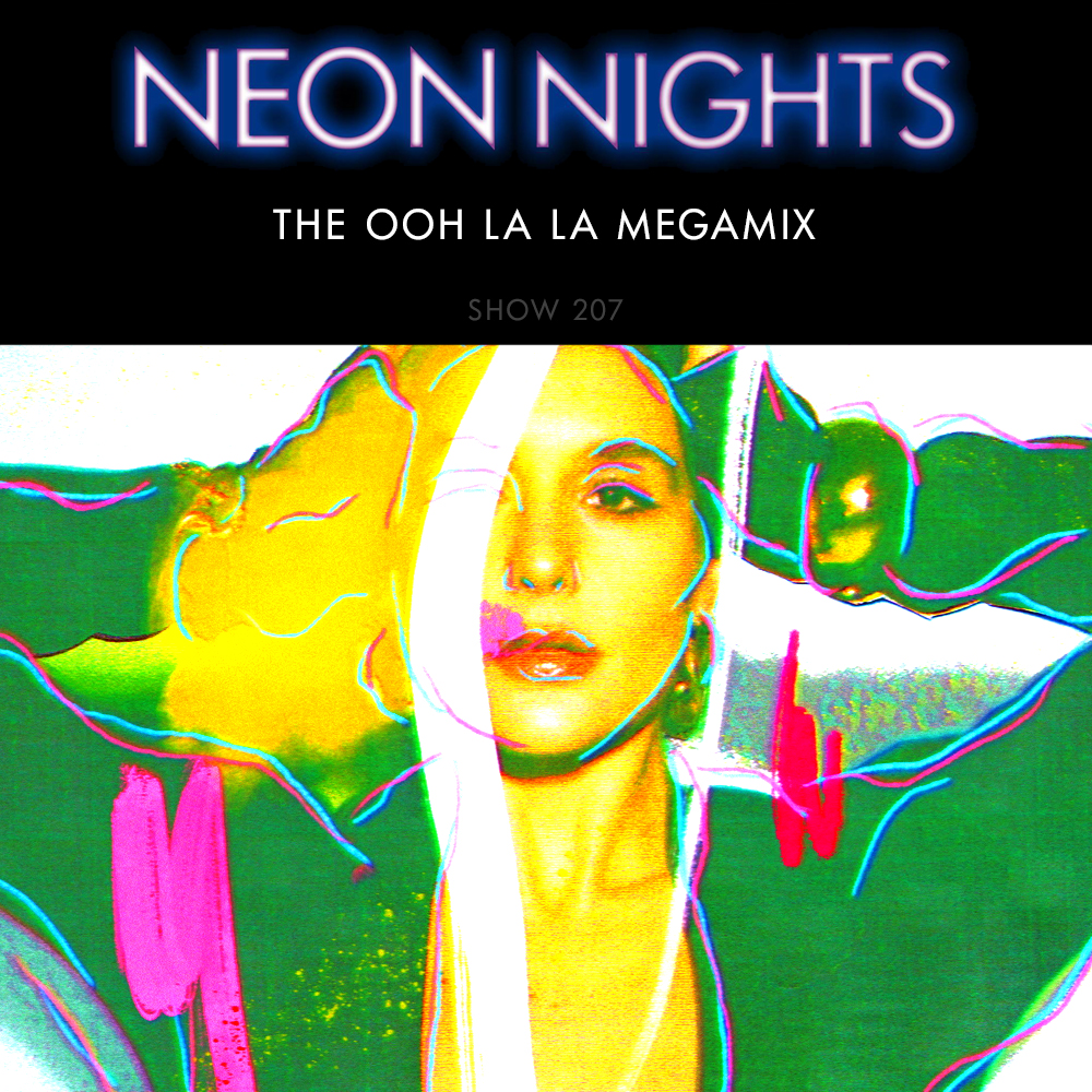 Show 207 – The Ooh La La Megamix