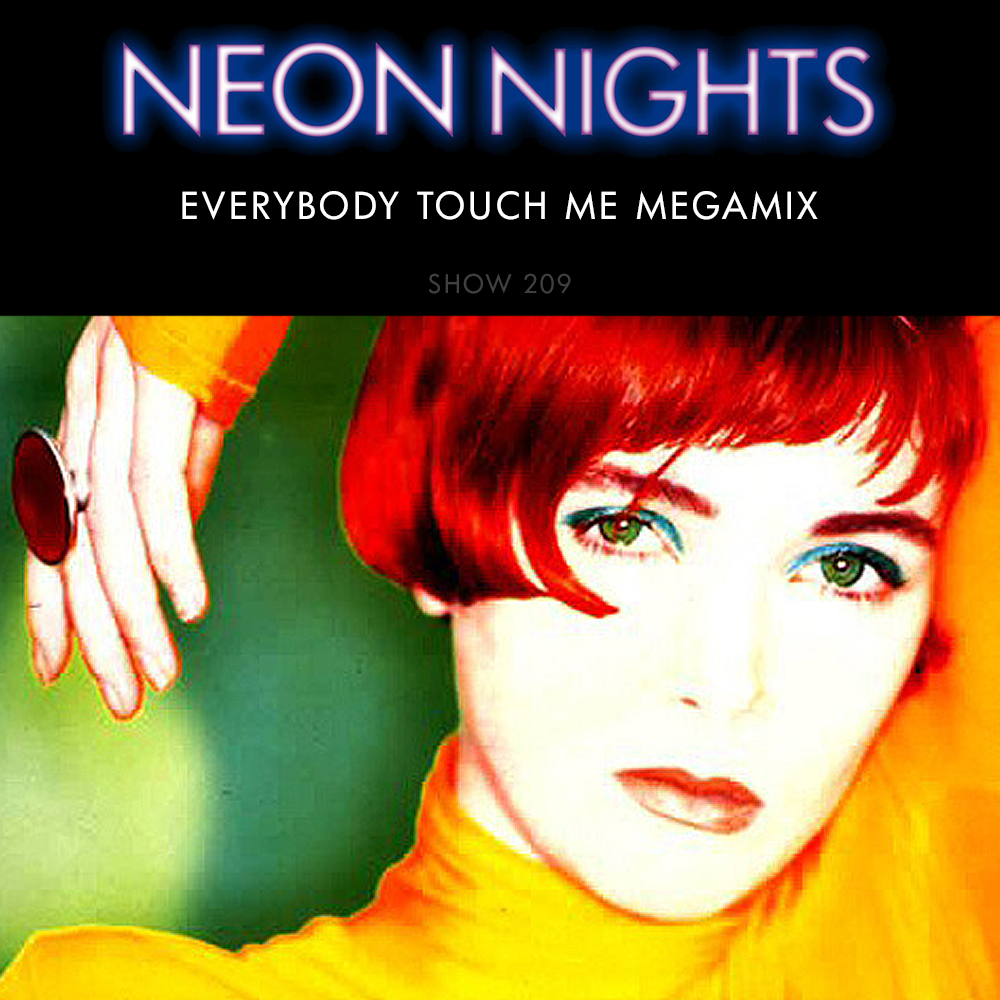 Show 209 – Everybody Touch Me Megamix