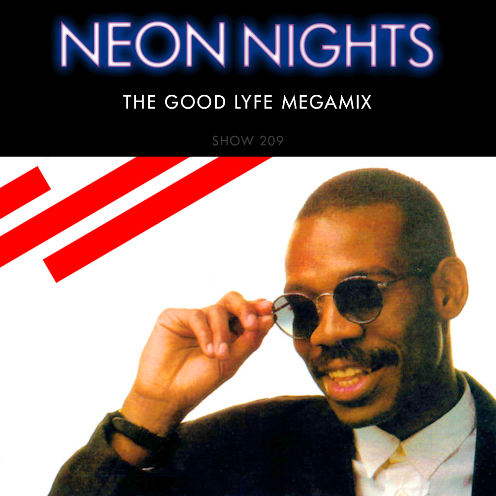 Show 209 – The Good Lyfe Megamix