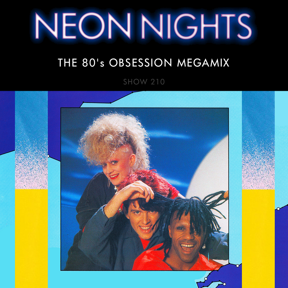 Show 210 – The 80's Obsession Megamix