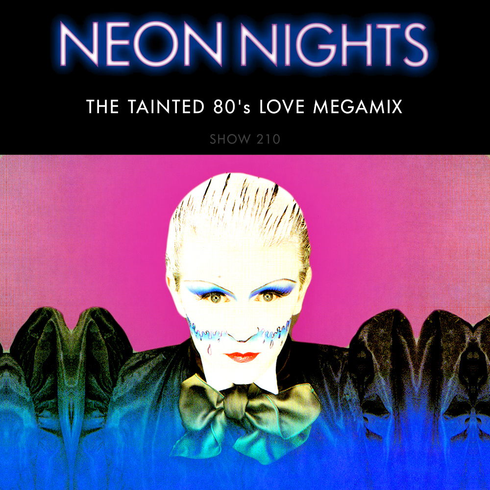 Download The Tainted 80s Love Megamix on Neon Nights - JOY949
