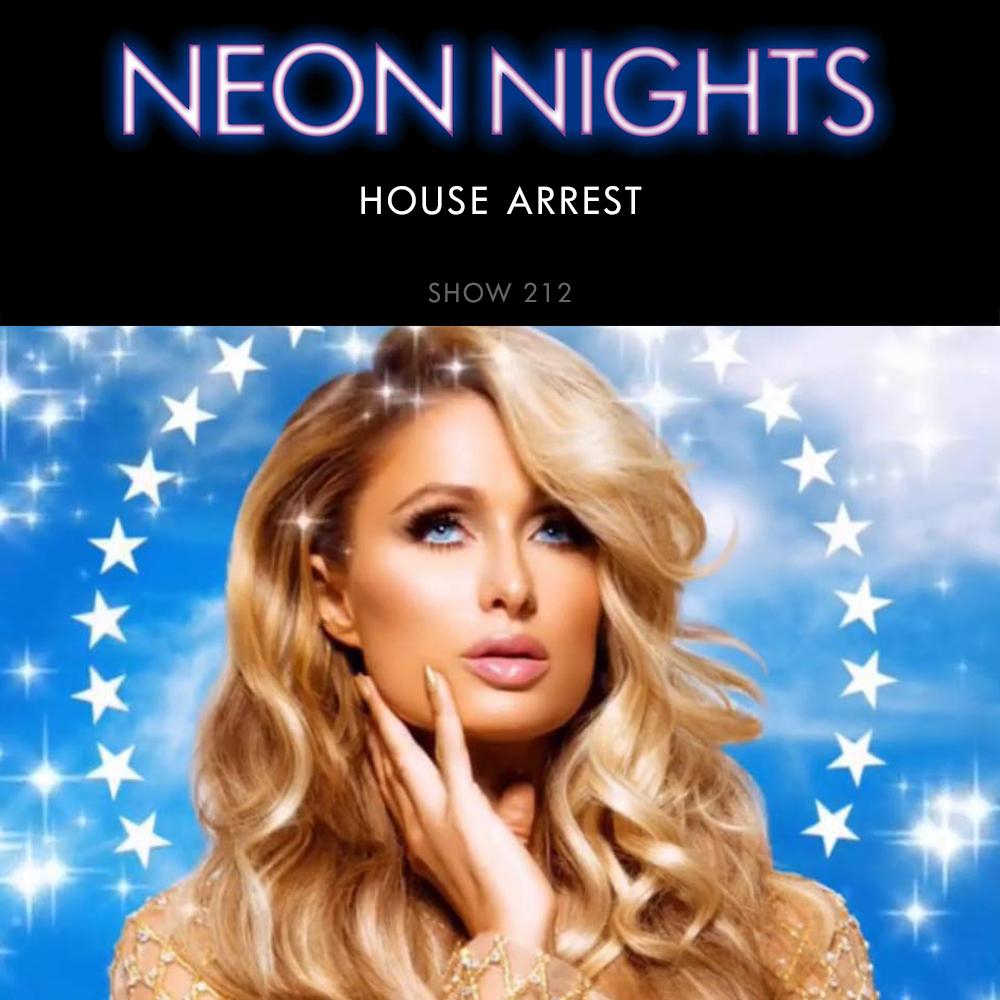 Neon Nights - 212 - House Arrest