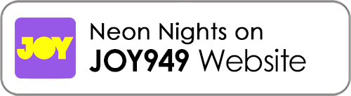 Listen to Neon Nights on JOY949 Website