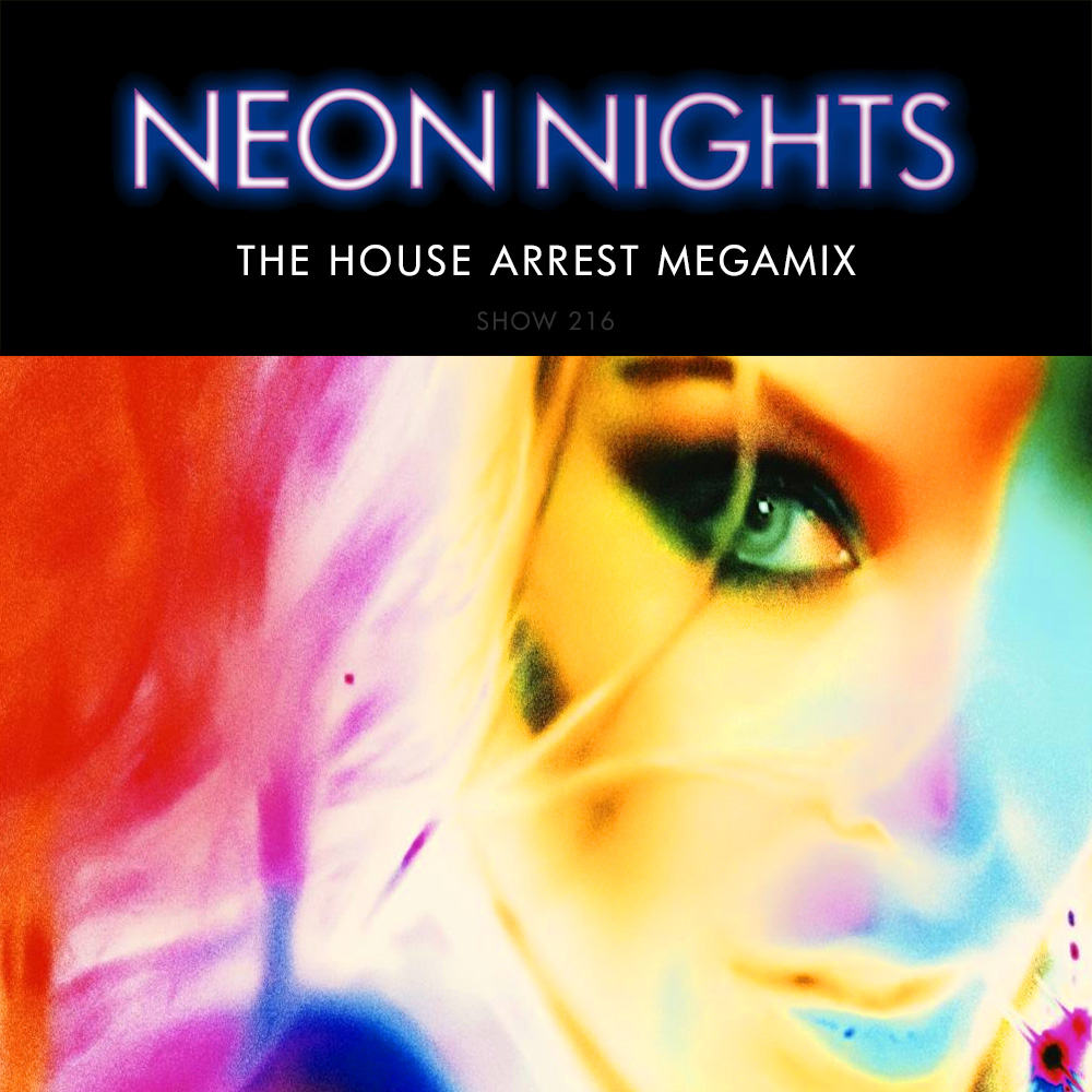 Show 216 – The House Arrest Megamix
