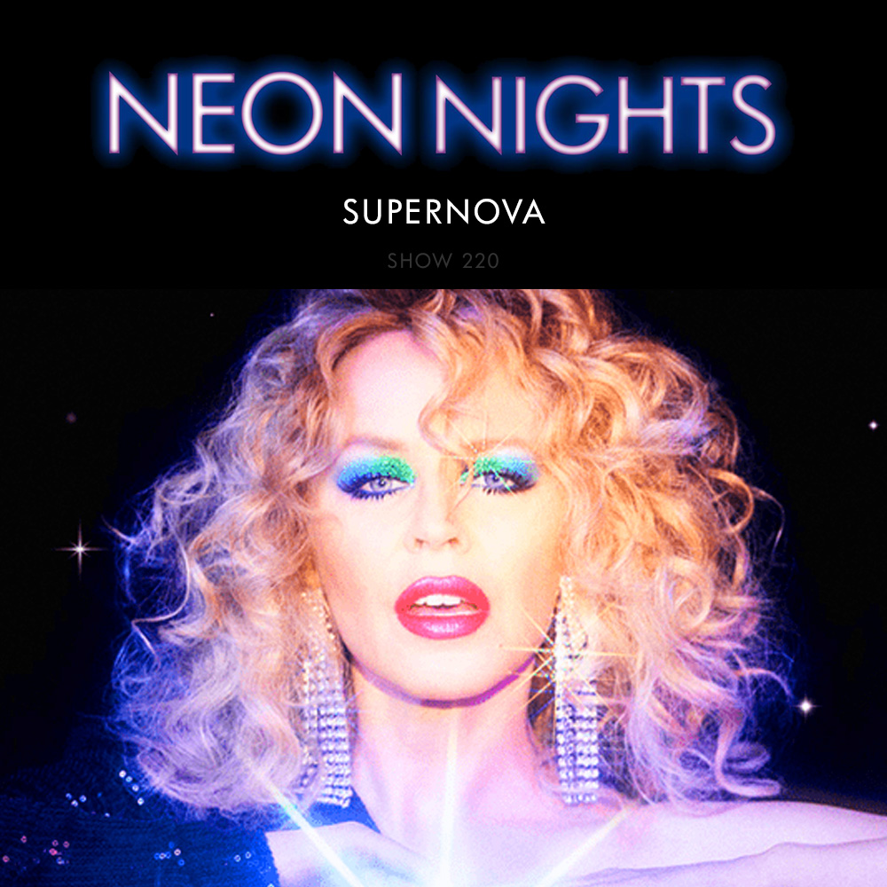 Neon Nights - 220 - Supernova