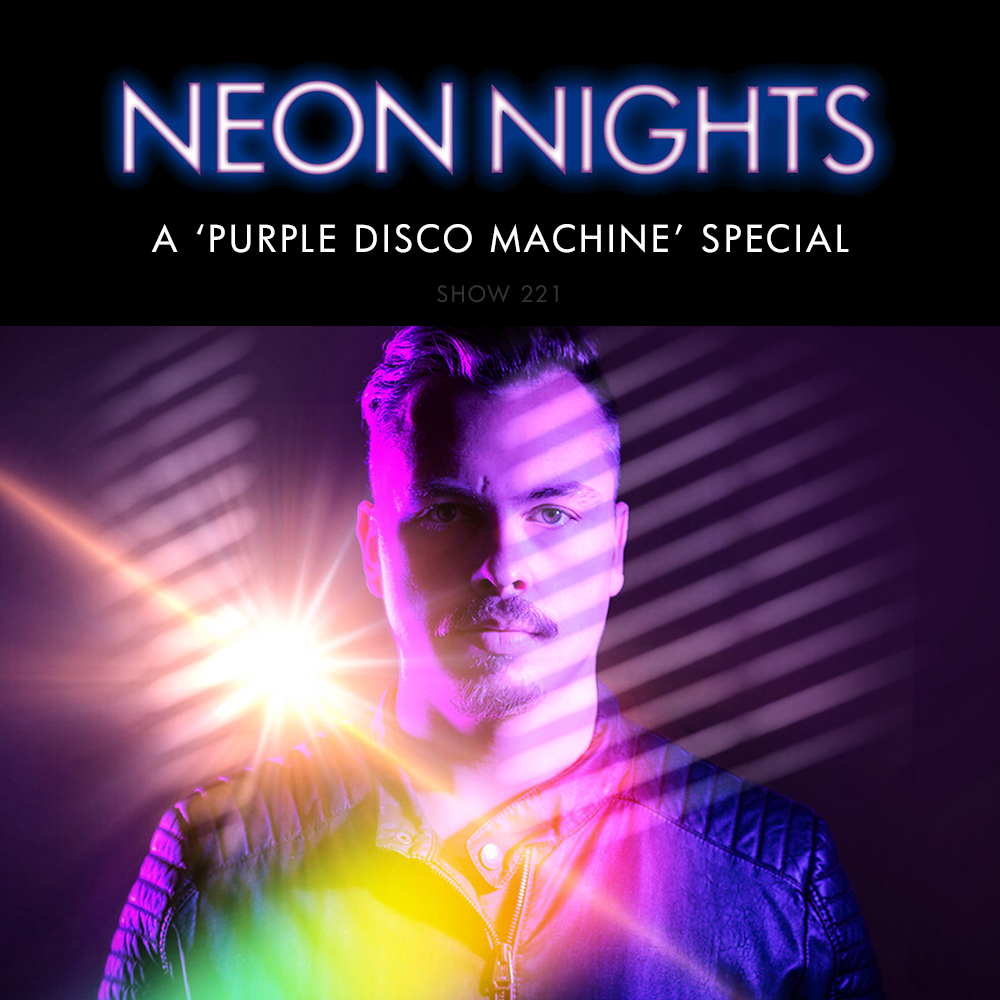 Show 221 – A Purple Disco Machine Special