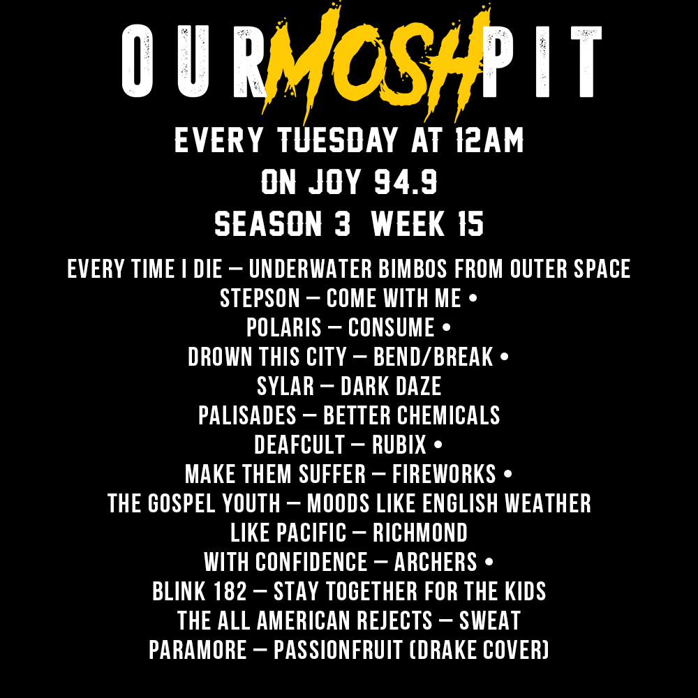 Our Mosh Pit – Season 3 Week 15 Podcast
