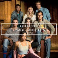 Queering Teenage Dance Films
