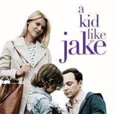 A Kid Like Jake with Screenwriter Daniel Pearle