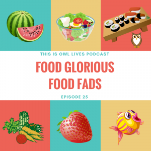 Food Glorious Food Fads