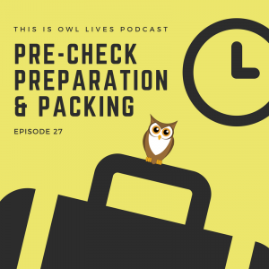 Pre-check Preparation and Packing