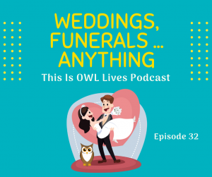 Weddings, Funerals … Anything!