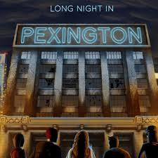 Long Night in Pexington