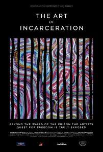 The Art Of Incarceration