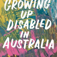 Carly Findlay – Growing up Disabled in Australia