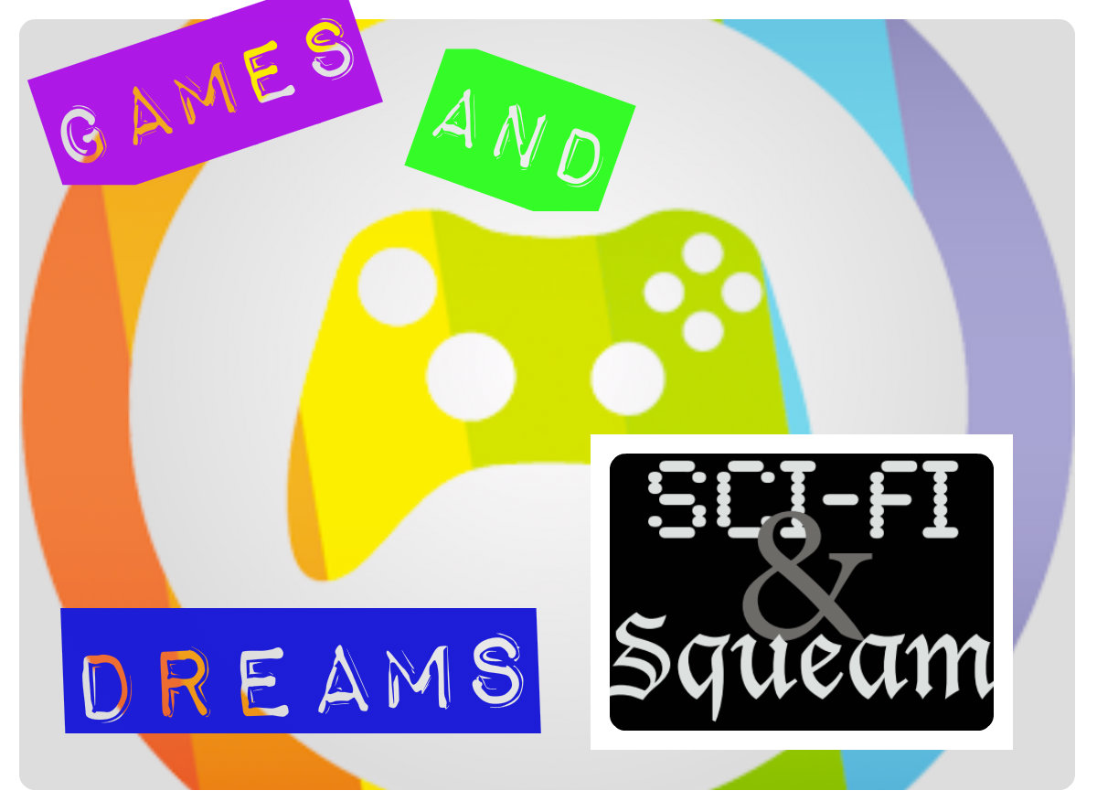Games and Dreams Episode 14 image for podcast
