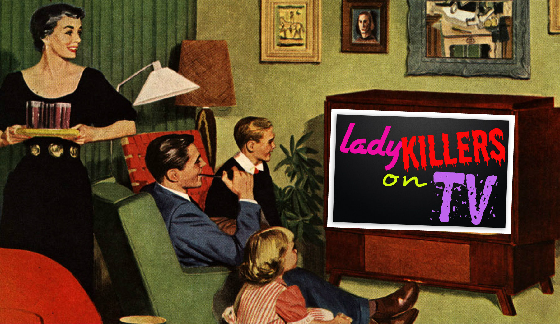 Lady Killers on TV image 1
