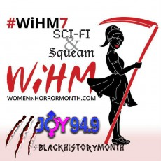 WiHM Part 1 2016 : Black Women in Horror