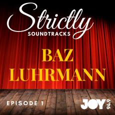 Episode 1: Baz Luhrmann